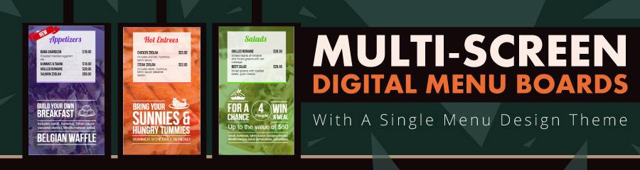 Multi-Screen Digital Menu Boards With A Single Menu Design Theme