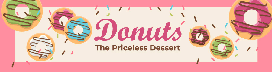 Donuts - The Priceless Dessert
